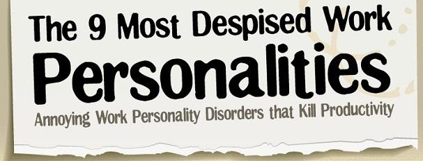 9 Most Despised Work Personalities